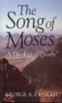 The Song of Moses: A Theological Quarry - Victor P. Hamilton