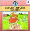 The Cow That Could Tap Dance - Teddy Slater