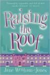 Raising the Roof - Jane Wenham-Jones