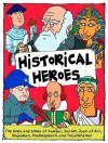 Historical Heroes - Mick Gowar