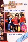 Welcome to the BSC, Abby - Ann M. Martin, Nola Thacker