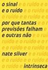 O sinal e o ruído (Portuguese Edition) - Nate Silver