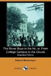 The Rover Boys in the Air; Or, from College Campus to the Clouds - Arthur M. Winfield, Edward Stratemeyer