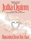 Brighter Than the Sun (Everything, #2) - Julia Quinn
