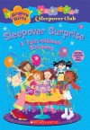Sleepover Surprise: A Twin-Sational Birthday - Robin Epstein