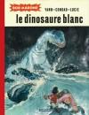 Le dinosaure blanc (Bob Marone, tome 1) - Yann, Conrad