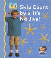 Skip Count by 5, It's No Jive! - Tracy Kompelien