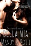 Bella Mia (Daughter of Darkness, #3) - Mandy M. Roth
