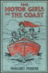 The Motor Girls on the Coast or The Waif From the Sea - Margaret Penrose