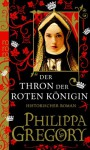 Der Thron der roten Königin - Elvira Willems, Philippa Gregory, Astrid Becker