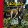 Allosaurus And Other Dinosaurs Of The Rockies (Dinosaur Find) - Dougal Dixon