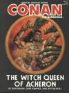 Conan the Barbarian: The Witch Queen of Acheron - Don Kraar, Gary Kwapisz, Art Nichols