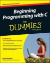 Beginning Programming with C for Dummies (Computer/Tech) - Dan Gookin