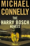 The Harry Bosch Novels: The Black Echo / The Black Ice / The Concrete Blonde (Harry Bosch, #1-3) - Michael Connelly