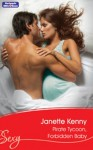 Mills & Boon : Pirate Tycoon, Forbidden Baby - Janette Kenny