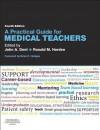 A Practical Guide for Medical Teachers - John A Dent