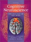 Cognitive Neuroscience - Michael S. Gazzaniga, Richard B. Ivry