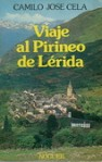 Viaje al Pirineo de Lérida - Camilo José Cela