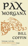 Pax Morgana - Bill Coffin
