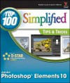 Photoshop Elements 10 Top 100 Simplified Tips and Tricks - Rob Sheppard