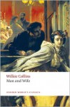 Man and Wife (Oxford World's Classics) - Norman Page, Wilkie Collins