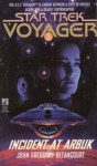 Incident at Arbuk (Star Trek Voyager, #5) - John Gregory Betancourt
