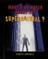Whats Super about the Supernat - Robert Gardner