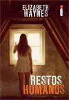 Restos Humanos - Elizabeth Haynes, Mauro Pinheiro