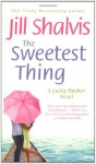 The Sweetest Thing - Celeste Ciulla, Jill Shalvis