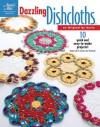 Dazzling Dishcloths - Ann Stratton