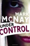 Under Control - Mark Mcnay