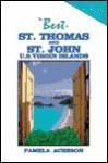 The Best of St. Thomas and St. John, U.S. Virgin Islands - Pamela Acheson