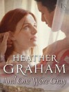 And One Wore Gray (Cameron Family Saga #5) - Heather Graham