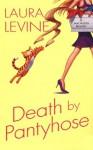 Death By Pantyhose (A Jaine Austen Mystery) - Laura Levine
