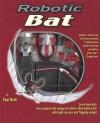 Robotic Bat - Paul Beck, Don Roff