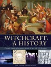 Witchcraft: A History. Susan Greenwood - Susan Greenwood