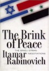 The Brink Of Peace: The Israeli Syrian Negotiations - Itamar Rabinovich