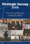 Strategic Survey: The Annual Review of World Affairs - Routledge