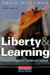 Liberty and Learning: Academic Freedom for Teachers and Students - David Moshman, Releah Lent