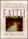 Faith: The Way Of Excellence - Ray Pritchard