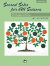 Sacred Solos for All Seasons: Medium High Voice (Alfred's Vocal Solo Collection) - Jay Althouse