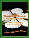 Mississippi Moments - Robert Alexander, Marianne Donahoe