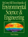 McGraw-Hill Encyclopedia of Environmental Science & Engineering - Sybil P. Parker
