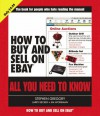 How To Buy And Sell On E Bay (All You Need To Know) - Larry Becker, Stephen Gregory, Jim Workman