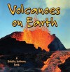 Volcanoes on Earth - Bobbie Kalman