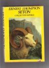 Ernest Thompson Seton Collected Novels - Ernest Thompson Seton