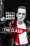 The Rise and Fall of The Clash - Danny Garcia, Chris Salewicz, Tymon Dogg