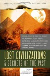 Exposed, Uncovered, And Declassified: Lost Civilizations & Secrets Of The Past: Original Essays by Erich von Daniken, Philip Coppens, Frank Joseph, ... Brophy (Exposed, Uncovered, & Declassified) - Michael Pye, Kirsten Dalley