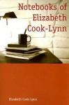 Notebooks of Elizabeth Cook-Lynn - Elizabeth Cook-Lynn