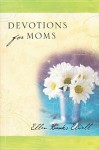 Devotions For Moms - Ellen Banks Elwell